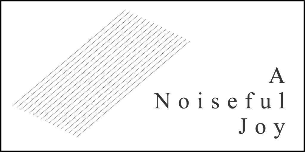 noisefuljoy