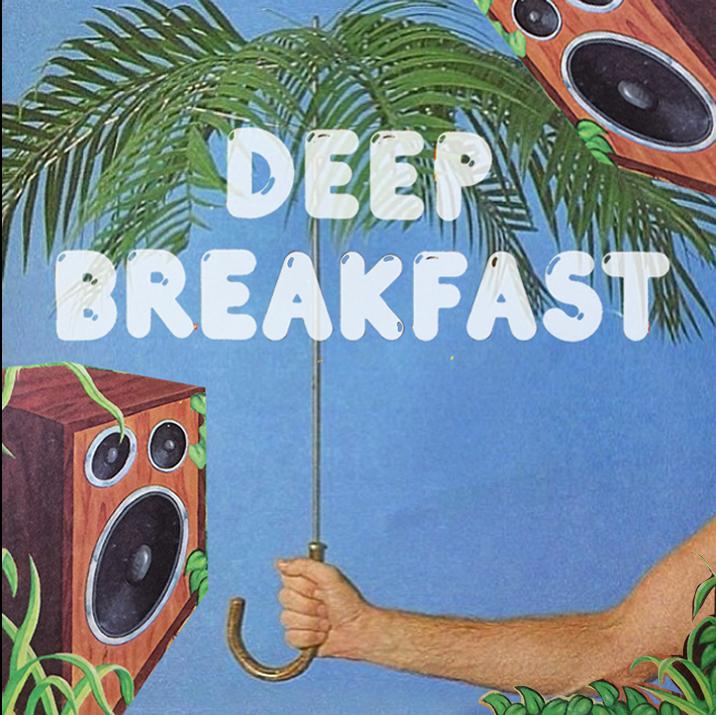 deep_breakfast