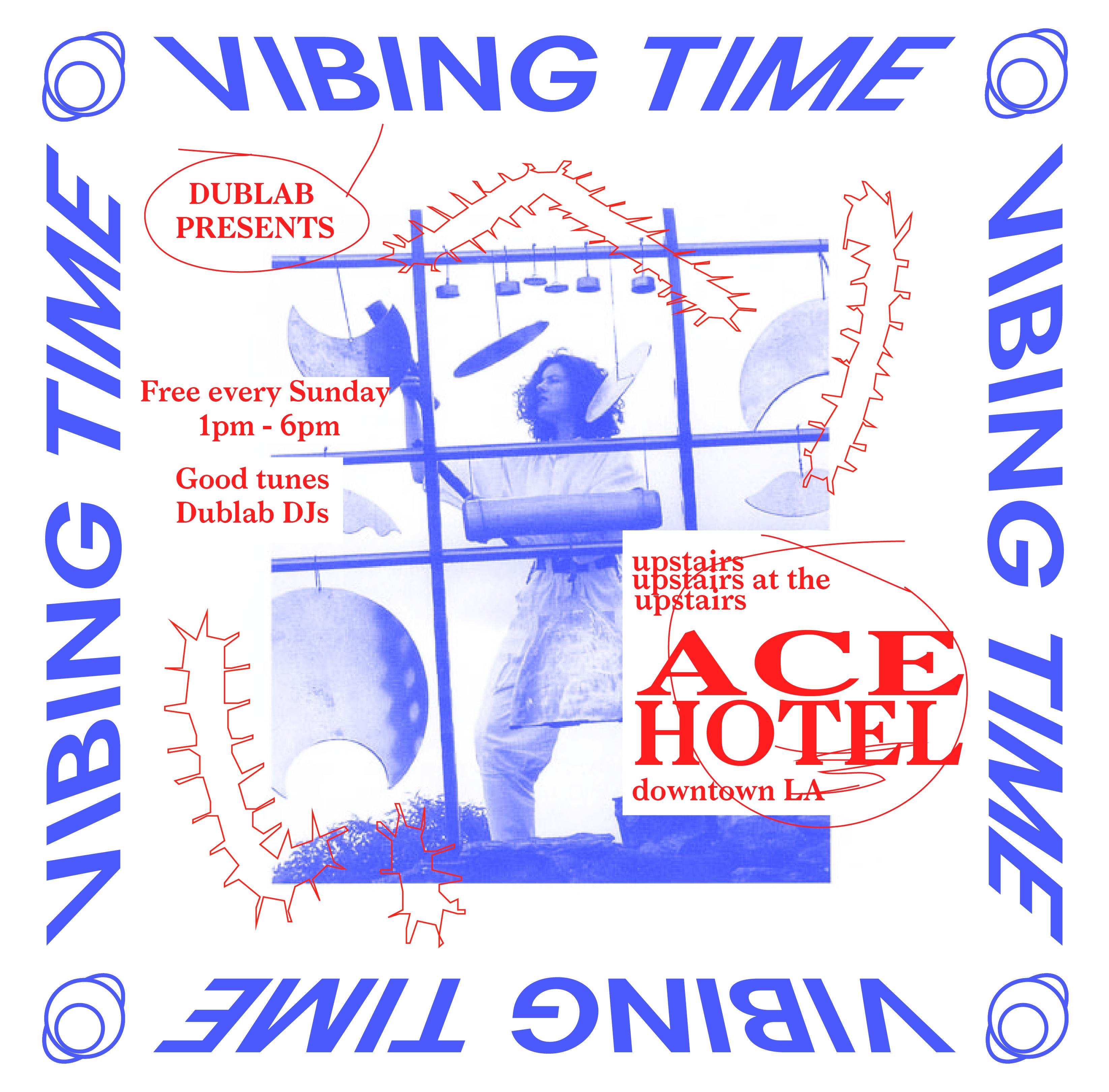 20161023 - Dublab Vibing Time 2017 V5